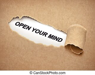open your mind words behind torn paper - open your mind...