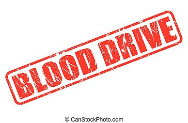 Blood drive red stamp text on white