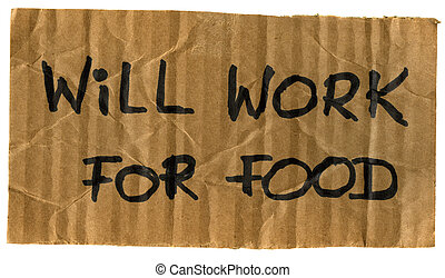 will work for food cardboard sign - will work for food -...