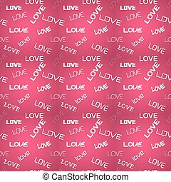 Seamless pink pattern with love tex
