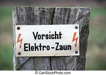 Vorsicht Elektro-Zaun