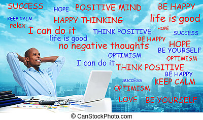 Positive thinking black man. - Positive thinking...