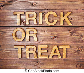 Trick or treat composition - Trick or treat written with...