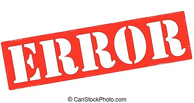 Error - Rubber stamp with word error inside, vector...