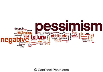 Pessimism word cloud concept with negative attitude related...