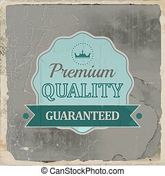 Premium quality retro vintage label