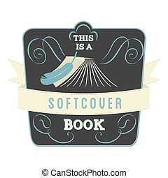 Book label - Book Style and Type Label: Softcover Book