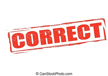Correct - Rubber stamp with word correct inside, vector...