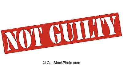 Not guilty - Rubber stamp with text not guilty inside,...
