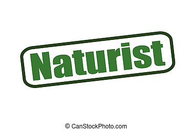 Naturist - Rubber stamp with word naturist inside, vector...