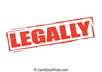 Legally - Rubber stamp with word legally inside, vector...