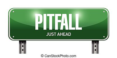 pitfall road sign illustration design over a white...