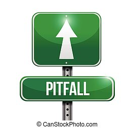 pitfall street sign illustration design over a white...