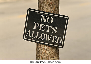 No Pets Allowed - Sign restricting the presence of pets in...