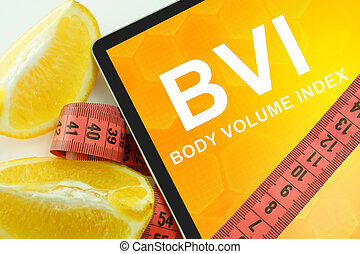 Body volume index BVI - Tablet with words nutrition facts...