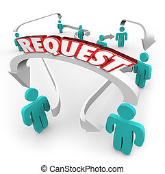 Request Word Arrows Connecting Linking People Friends...