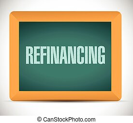 refinancing board sign illustration design over a white...