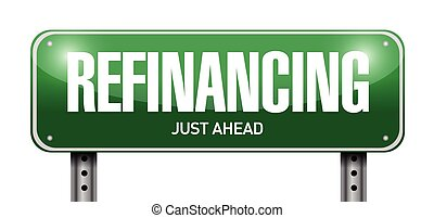refinancing street sign illustration design over a white...