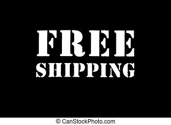 """Free Shipping Sign - Sign that says """"Free Shipping"""", with..."""