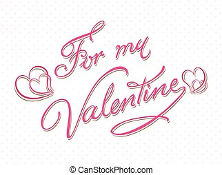 For my valentine calligraphy card template - For my...