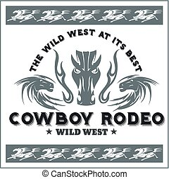 Wild west - cowboy rodeo. Vector emblem. - Wild west -...