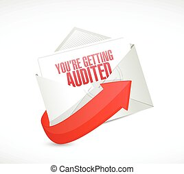you are getting audited mail illustration design over a...