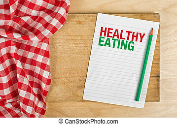 Healthy Eating - Heathy Eating Notebook with Pencil on...