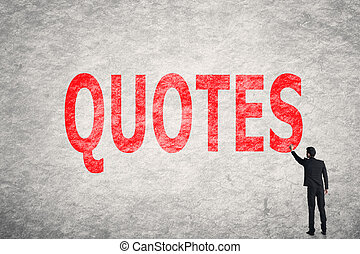 text on wall, Quotes - Asian businessman write text on wall,...