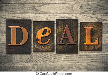 Deal Concept Wooden Letterpress Type