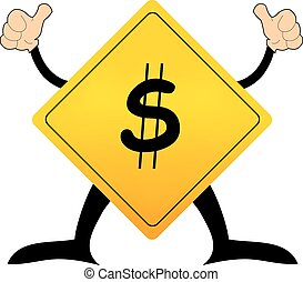 Yellow road sign with dollar pictogram