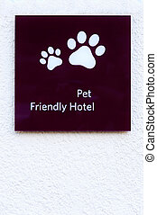 Pet Friendly Sign in a Hotel