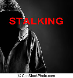 stalking - picture of a stalking concept