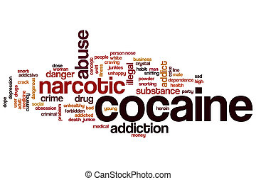Cocaine word cloud concept with narcotic abuse related tags