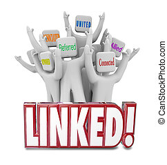 Linked Words Connected Allied United Referrals People...