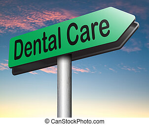 dental care center road sign oral hygiene or surgery for...