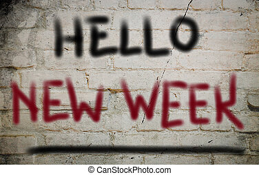 Hello New Week Concept