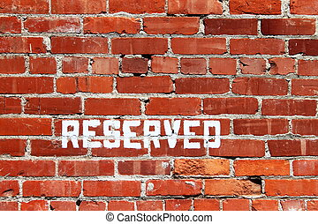 Brick Wall Reserved