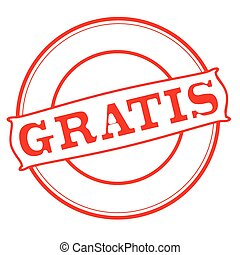 Gratis - Stamp with word gratis inside, vector illustration