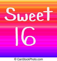 Sweet 16 Rainbow - Handwritten Sweet 16 lettering on a...