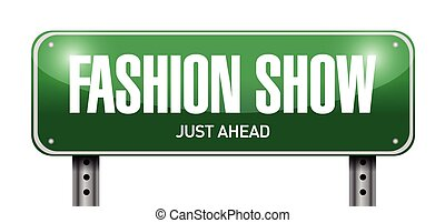 fashion show road sign illustration design over a white...