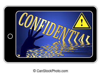 Confidential Information at Stake - Concept sign for the...