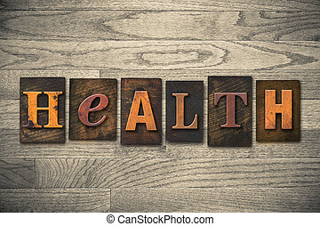 saúde, conceito, madeira, Letterpress, tipo,