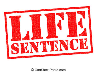 LIFE SENTENCE red Rubber Stamp over a white background
