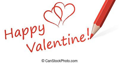 Pencil with Text quot; Happy Valentine quot; - Pencil with...