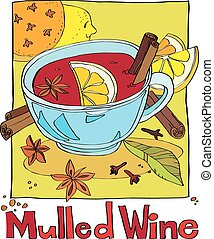 mulled wine - cup of mulled wine with spices and lemon slice...