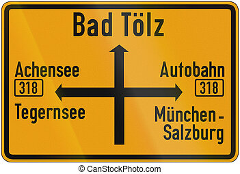 Direction Sign To Bad Toelz 1956 - Old design (1956) of a...