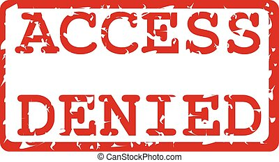 Access Denied - This is a design of an access denied label...