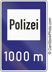Police 1971 - Old design (1971) of a German sign giving the...