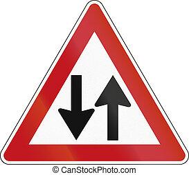 Opposing Traffic - German sign warning about opposing...