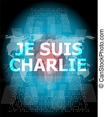 Je Suis Charlie text on business touch screen, movement...